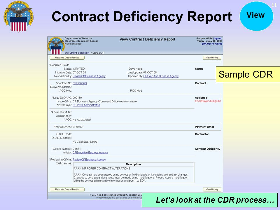 11 Contract Deficiency Report View Sample CDR Lets look at the CDR process…