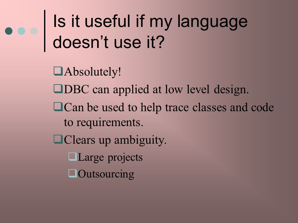 Is it useful if my language doesnt use it.Absolutely.