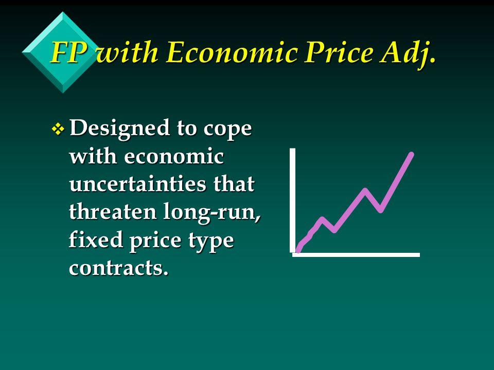 FP with Economic Price Adj.