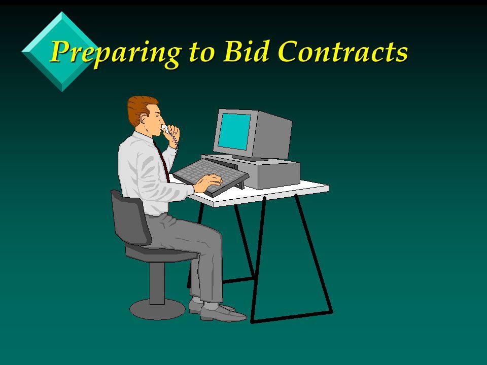 Preparing to Bid Contracts