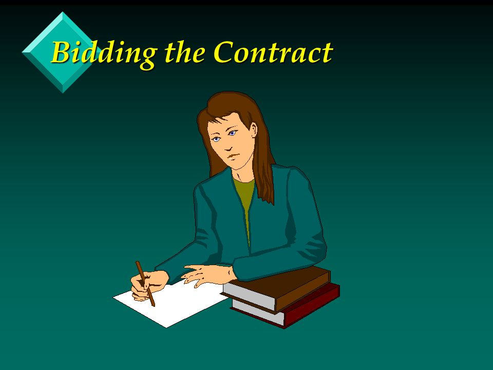 Bidding the Contract