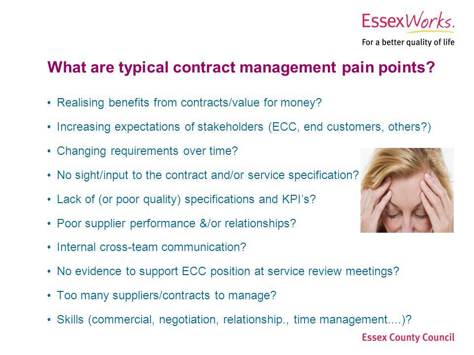 Essex County Council Step Change Procurement Page 3Procurement Services What are typical contract management pain points.