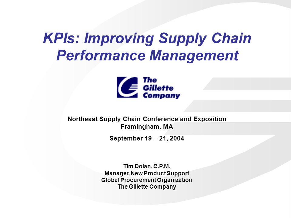 Guidelines for developing KPIs Determine criteria for identifying which suppliers will be measured by KPIs What gets measured, gets done.