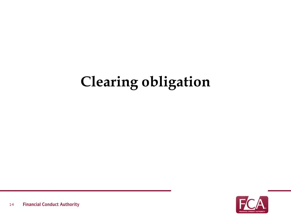 Clearing obligation 14