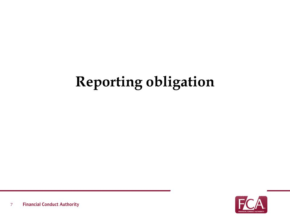 Reporting obligation 7