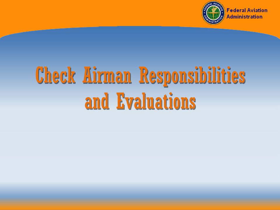 OPERATOR ROLE AND RESPONSIBILITY Develop and Maintain a Training Program That: 14 CFR §135.323 –Ensures that each crewmember, flight instructor and check airmen (including contract flight instructors and check airmen) are adequately trained to perform his/her assigned duties.