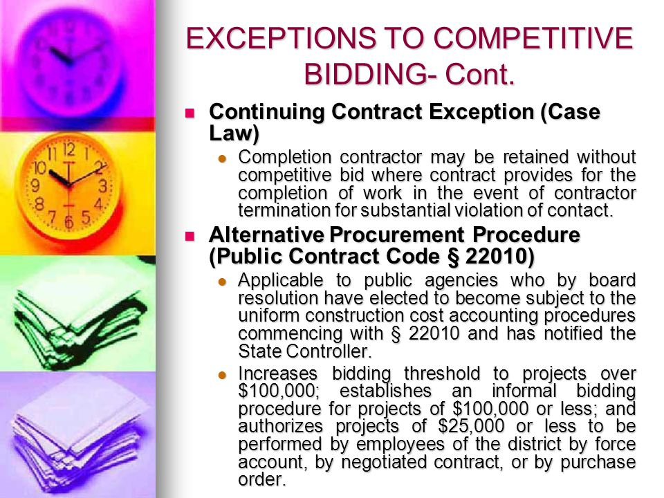 EXCEPTIONS TO COMPETITIVE BIDDING- Cont.