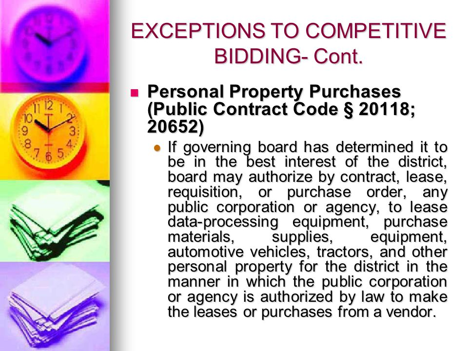EXCEPTIONS TO COMPETITIVE BIDDING- Cont.Personal Property Purchases – Cont.