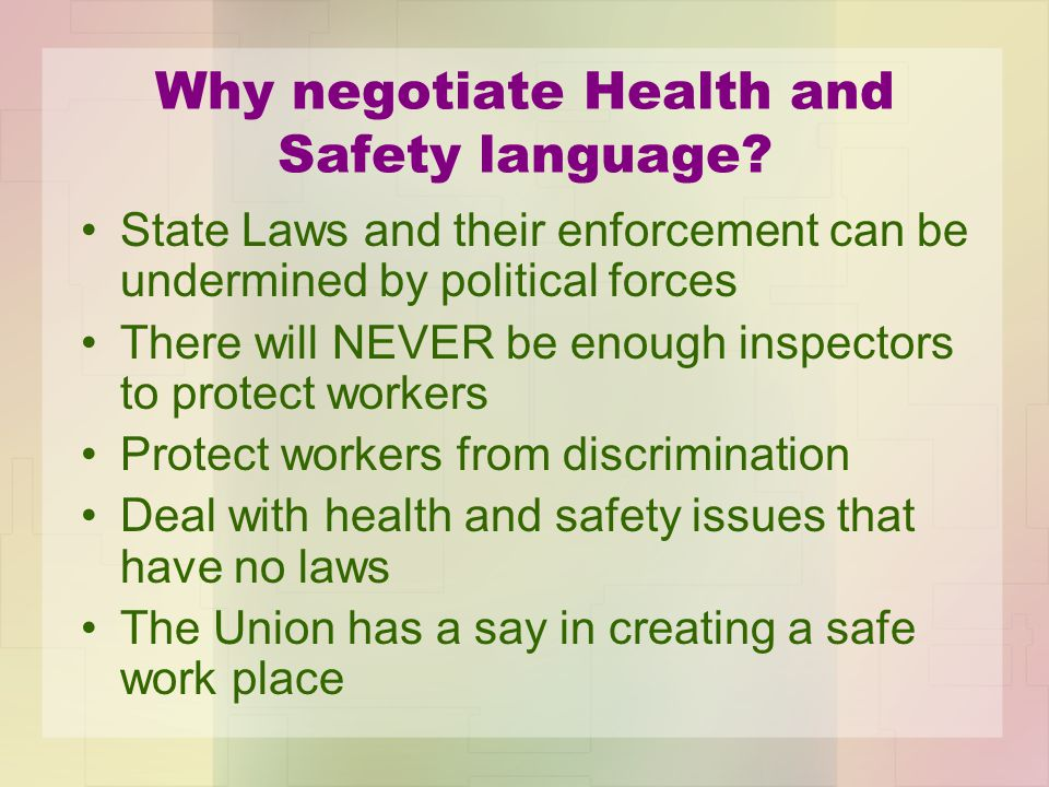 Why negotiate Health and Safety language.