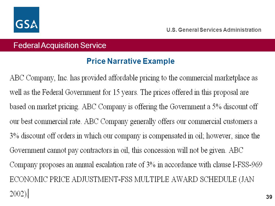 Federal Acquisition Service U.S. General Services Administration 39 Price Narrative Example