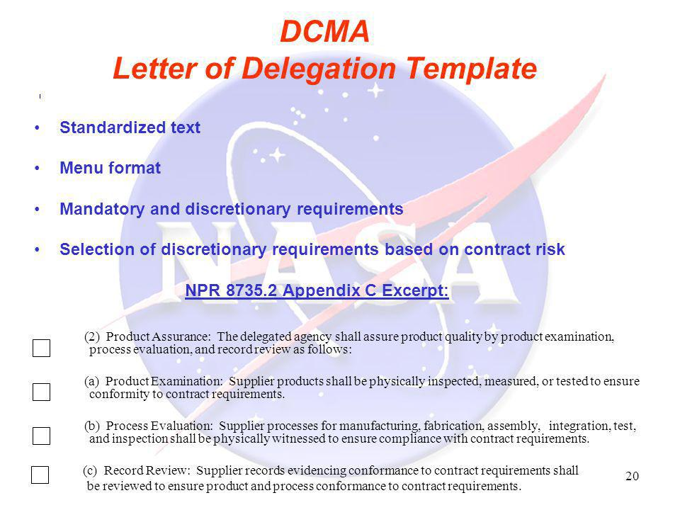 20 DCMA Letter of Delegation Template Standardized text Menu format Mandatory and discretionary requirements Selection of discretionary requirements b