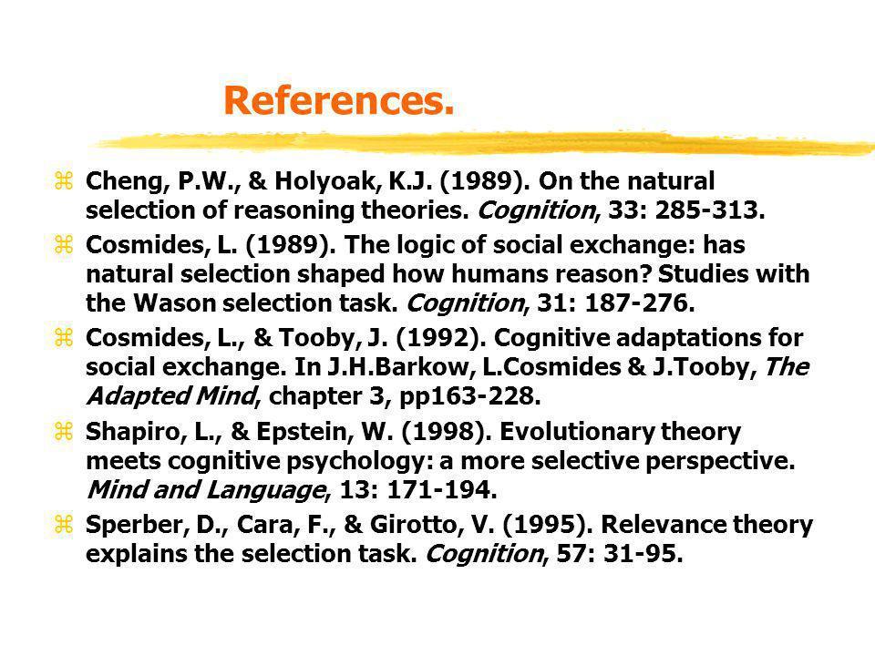 References. zCheng, P.W., & Holyoak, K.J. (1989).