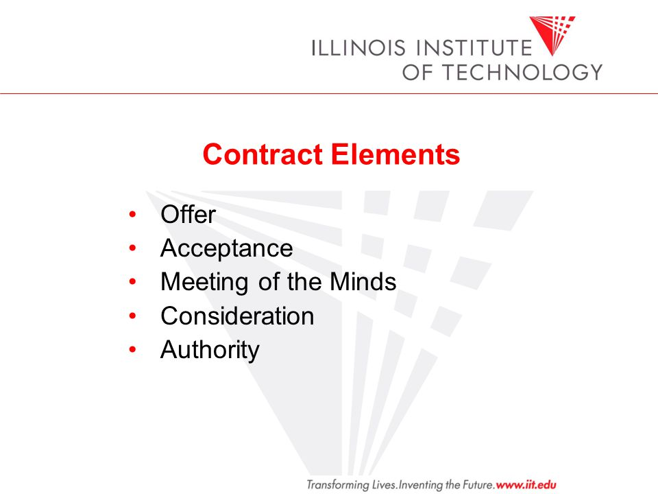 Contract Elements Offer Acceptance Meeting of the Minds Consideration Authority