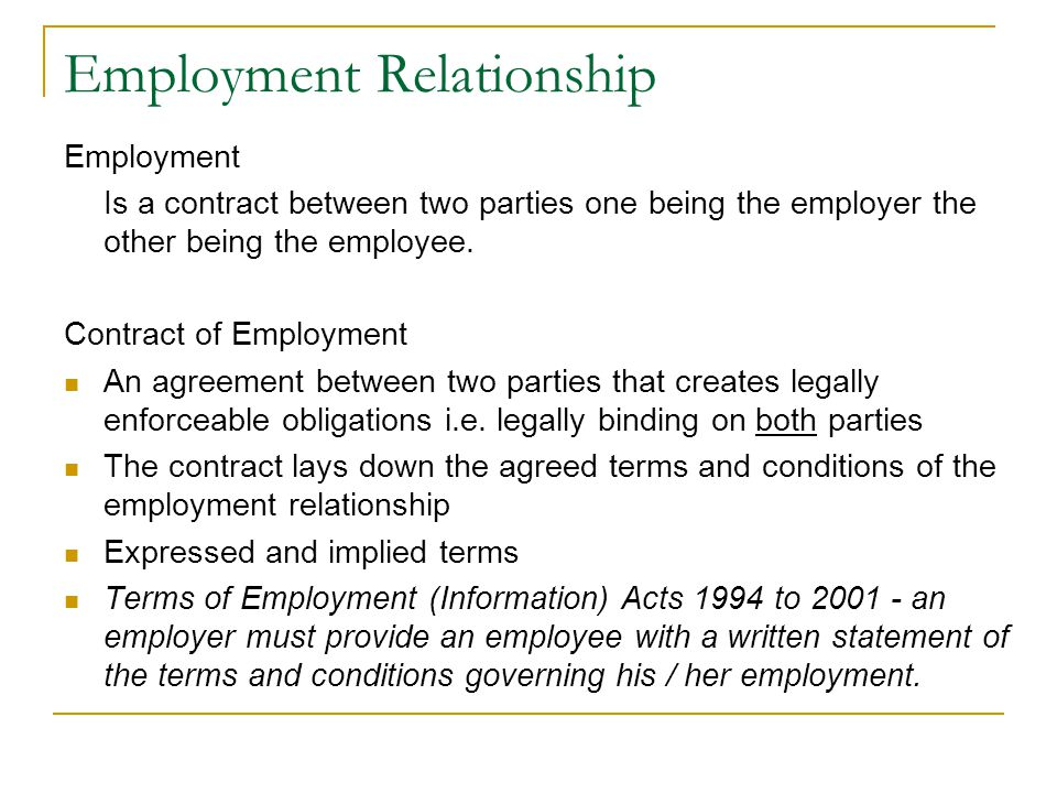 Employment Legislation Industrial Relations Act, 1990 Industrial Relations (Amendment) Act, 2001 Industrial Relations (Miscellaneous Provisions) Act, 2004 Juries Act, 1976 Maternity Protection Acts, 1994 - 2004 Minimum Notice and Terms of Employment Act, 1973 - 2001 National Minimum Wage Act, 2000 Organisation of Working Time Act, 1997 Organisation of Working Time (Records) (Prescribed Form and Exemptions) Regulations, 2001 Parental Leave Acts, 1998 - 2006 Payment of Wages Act, 1991 Pensions (Amendment) Act, 2002 (PRSAs) Protection of Employment Act, 1977