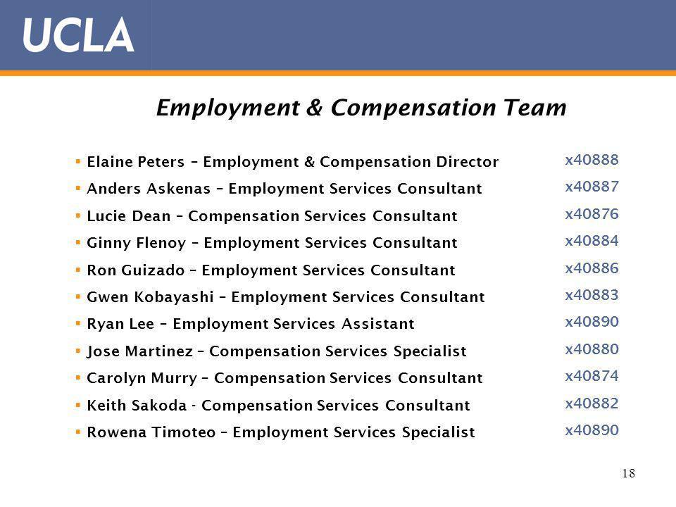 18 Employment & Compensation Team Elaine Peters – Employment & Compensation Director Anders Askenas – Employment Services Consultant Lucie Dean – Comp