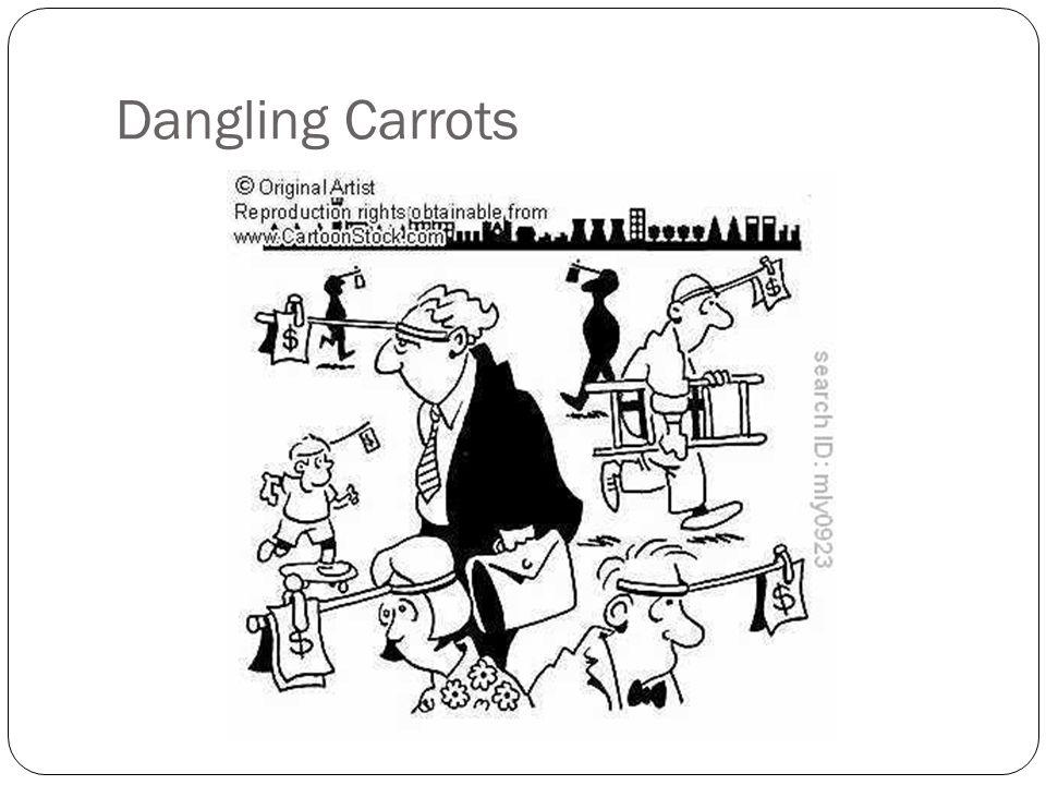 Dangling Carrots