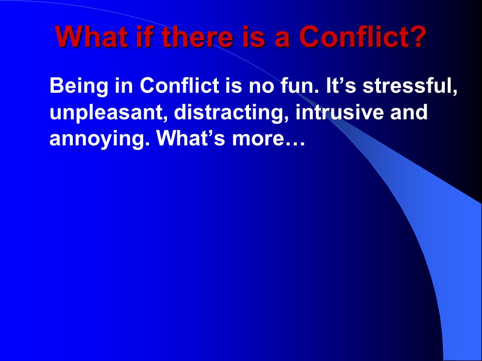What if there is a Conflict.