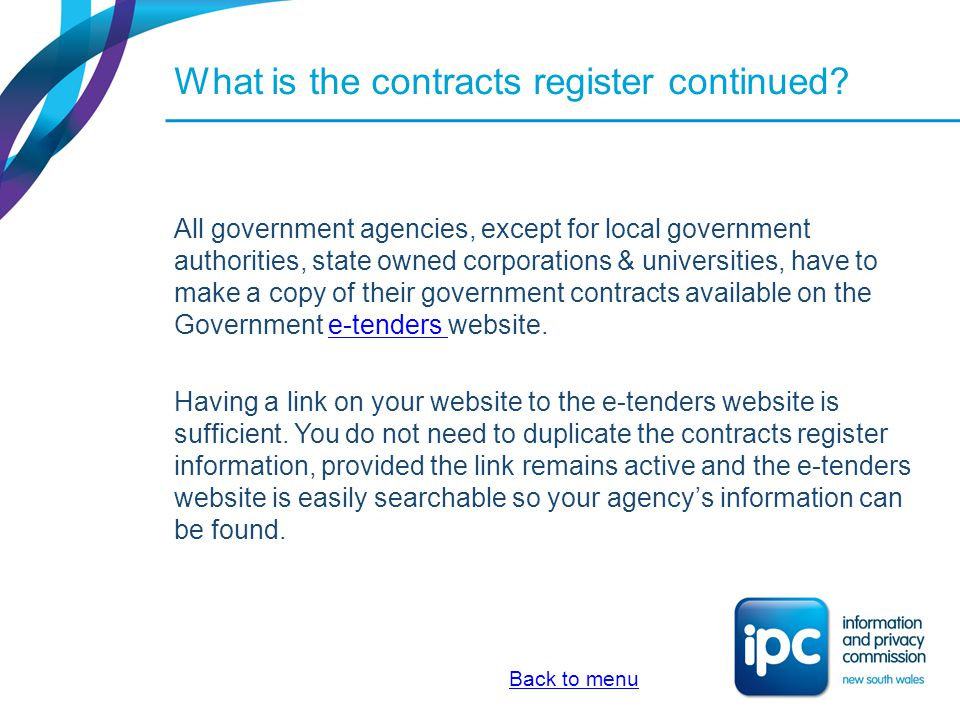 What is the contracts register continued? All government agencies, except for local government authorities, state owned corporations & universities, h