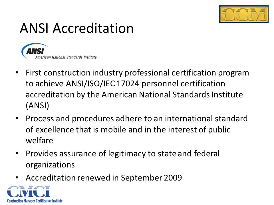 ANSI Accreditation First construction industry professional certification program to achieve ANSI/ISO/IEC 17024 personnel certification accreditation