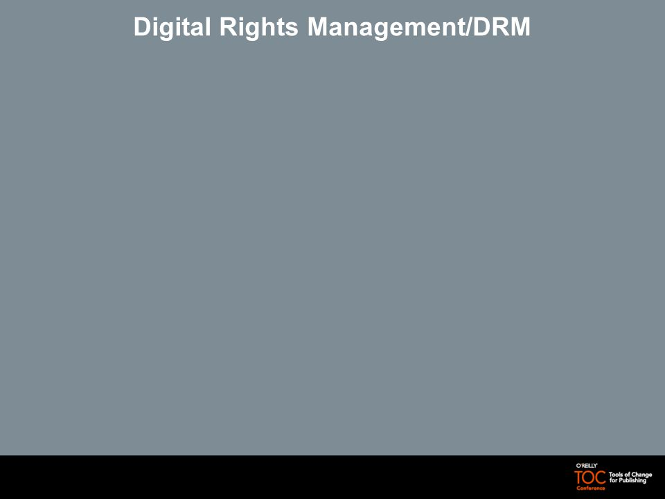 Digital Rights Management/DRM