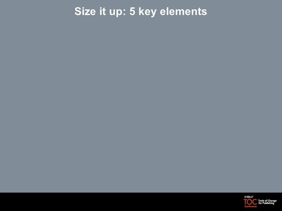 Size it up: 5 key elements