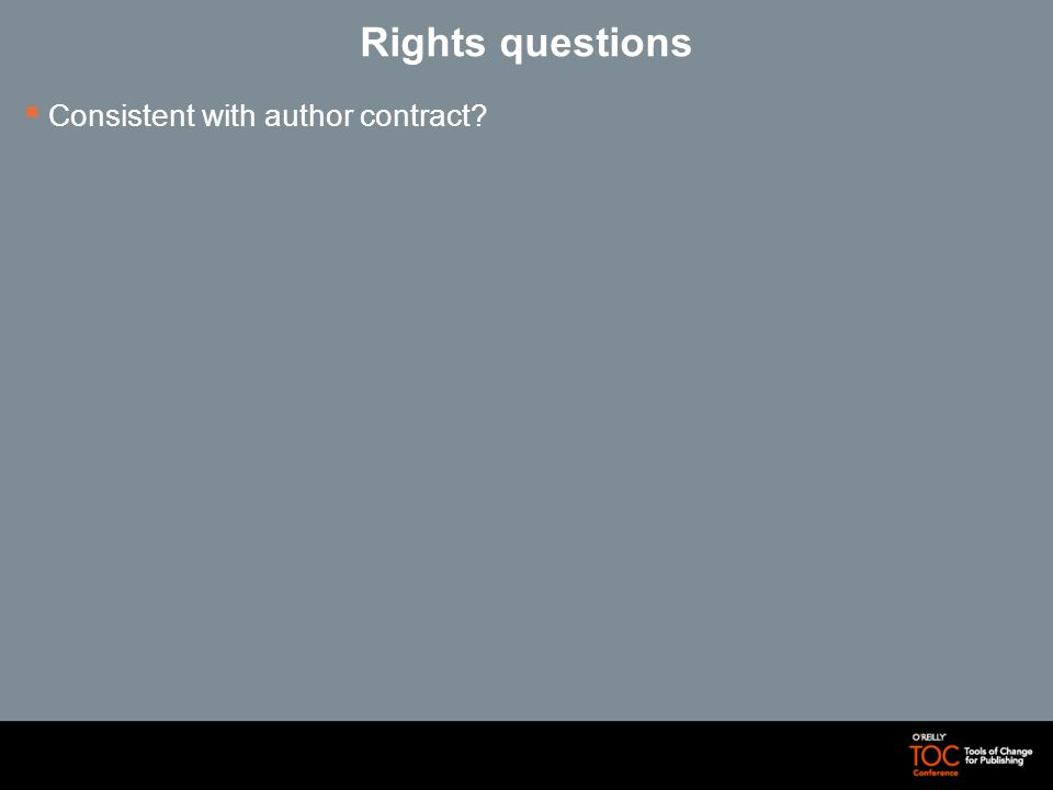 Rights questions Consistent with author contract
