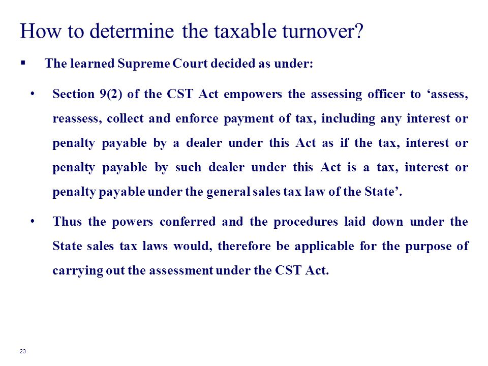 How to determine the taxable turnover.