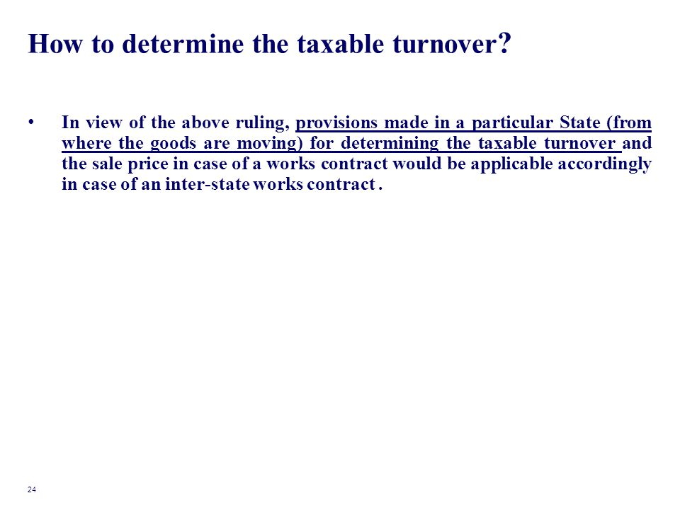 How to determine the taxable turnover .