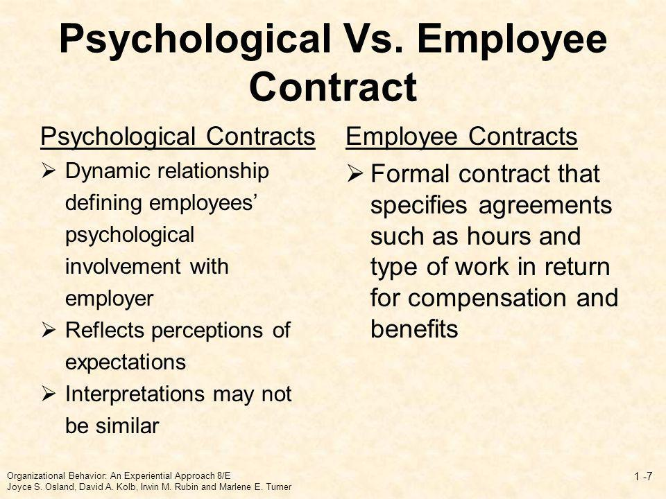 Sources of Experienced Violation Inadvertent Disruption Breach of contract Able and willing (divergent interpretations made in good faith) Willing but unable (inability to fulfill contract) Able but unwilling (reneging) Organizational Behavior: An Experiential Approach 8/E Joyce S.