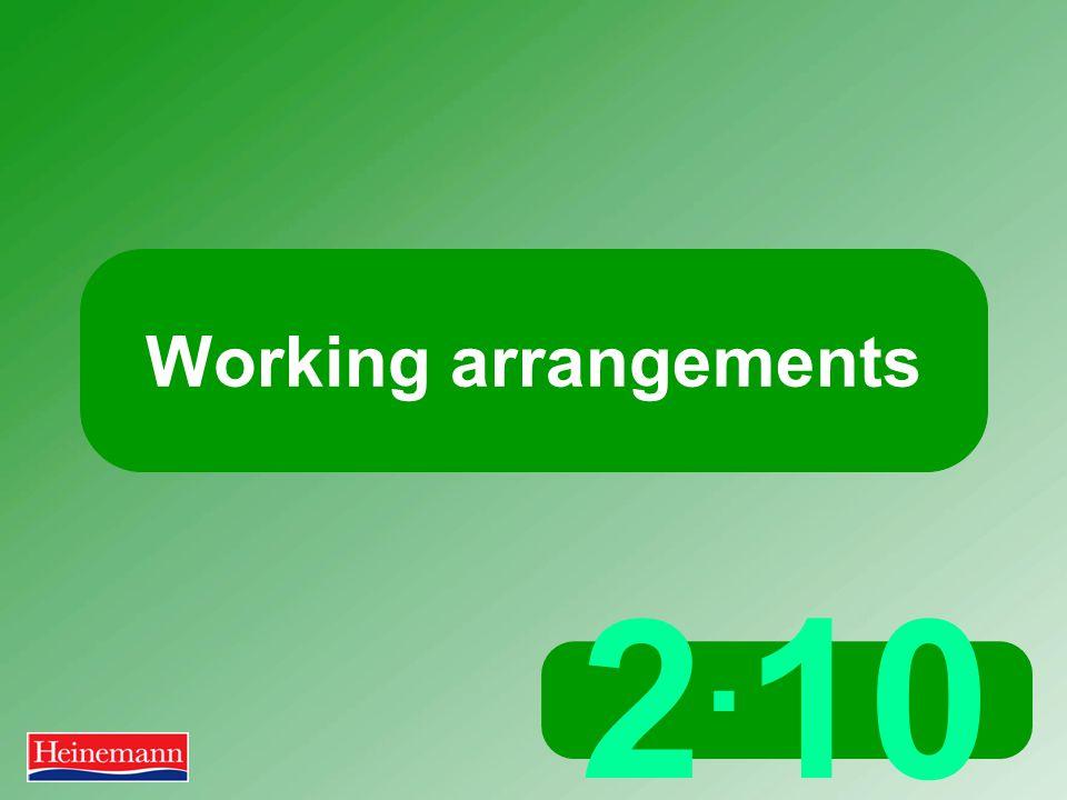 2. 10 Working arrangements