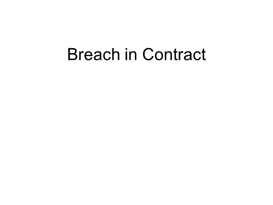 Breach in Contract