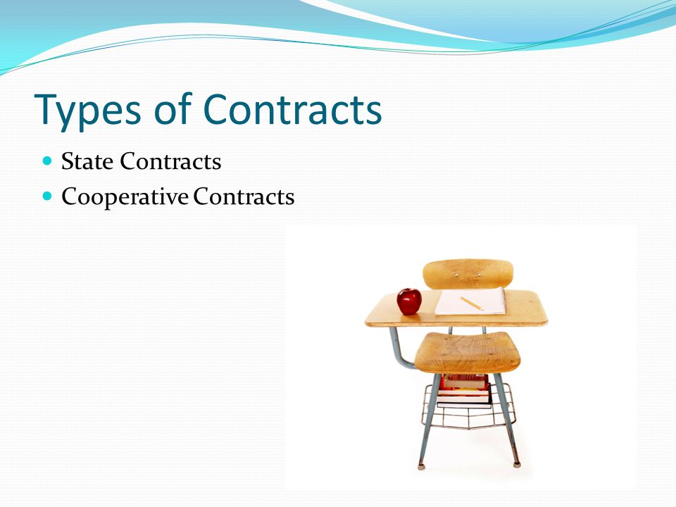 Types of Contracts State Contracts Cooperative Contracts