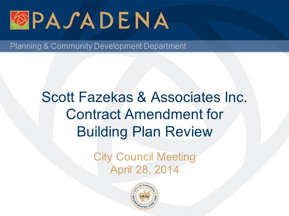 Planning & Community Development Department Scott Fazekas & Associates Inc.
