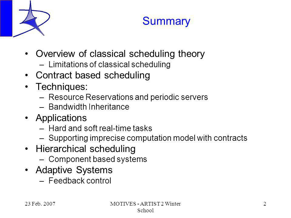 23 Feb. 2007MOTIVES - ARTIST 2 Winter School 3 Classical Scheduling Theory