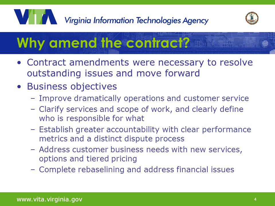 5 www.vita.virginia.gov Contract amendment highlights The amendments set the tone for a more productive working relationship Performance improvements Expedites service and response Provides agencies greater flexibility over administrative tasks Improves speed and quality of procurement and service requests Overhauls help desk services Adds new services and pricing options Moves forward desktop upgrades Accountability and operational efficiencies Consolidates and strengthens SLAs Increases SLA penalties by 15% Creates a clear, faster dispute resolution process Establishes three-month review period to ensure performance Financial Extends contract three years Allows billing from a rebaselined inventory Provides for developing resource units for new services