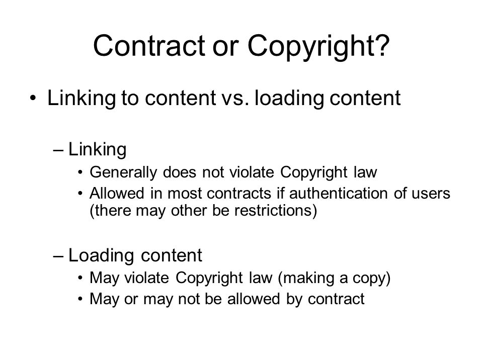 Contract or Copyright. Linking to content vs.