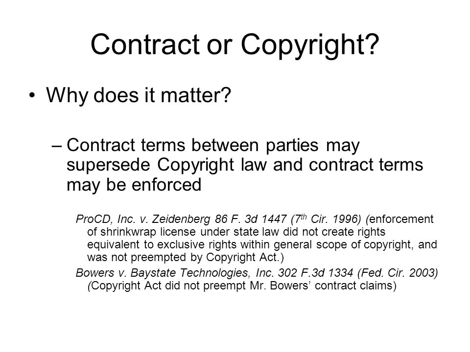 Contract or Copyright. Why does it matter.
