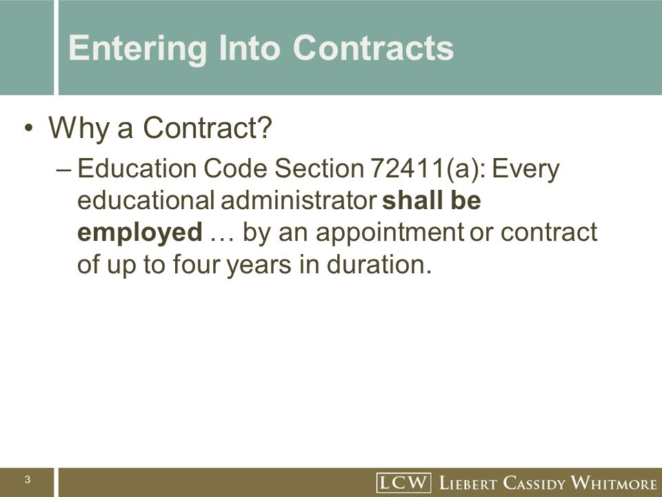 3 Entering Into Contracts Why a Contract.