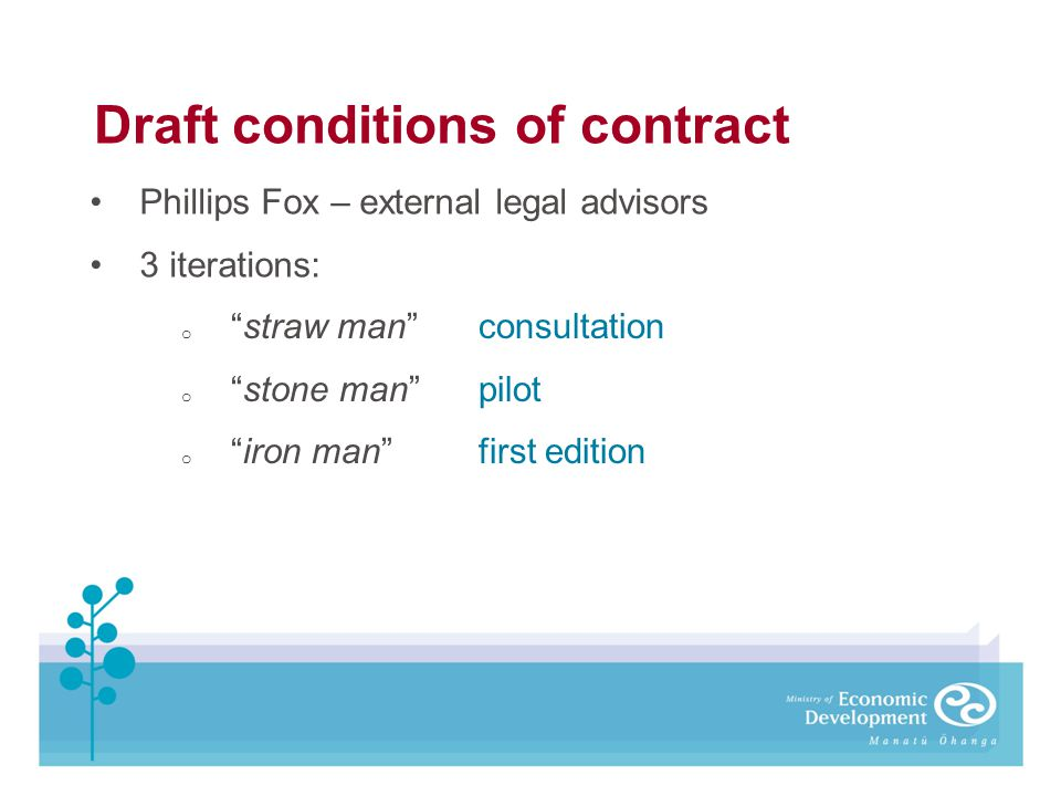 Draft conditions of contract Phillips Fox – external legal advisors 3 iterations: ostraw man consultation ostone man pilot oiron man first edition