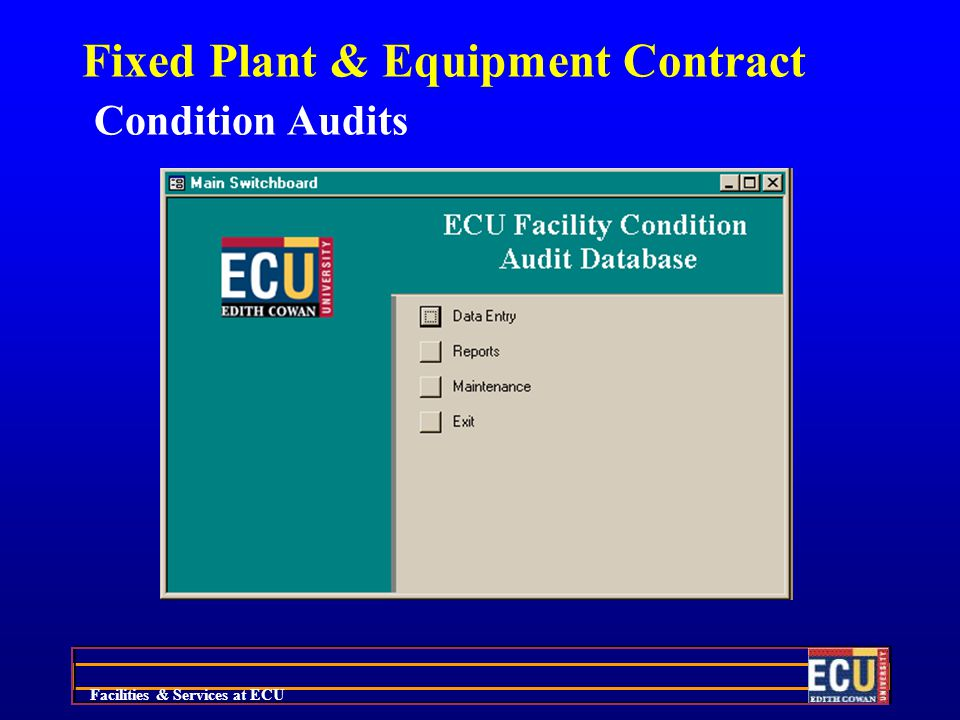 Facilities & Services at ECU Fixed Plant & Equipment Contract Condition Audits