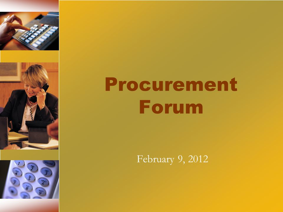 Procurement Forum February 9, 2012