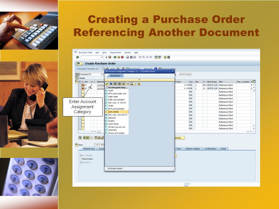Creating a Purchase Order Referencing Another Document Enter Account Assignment Category
