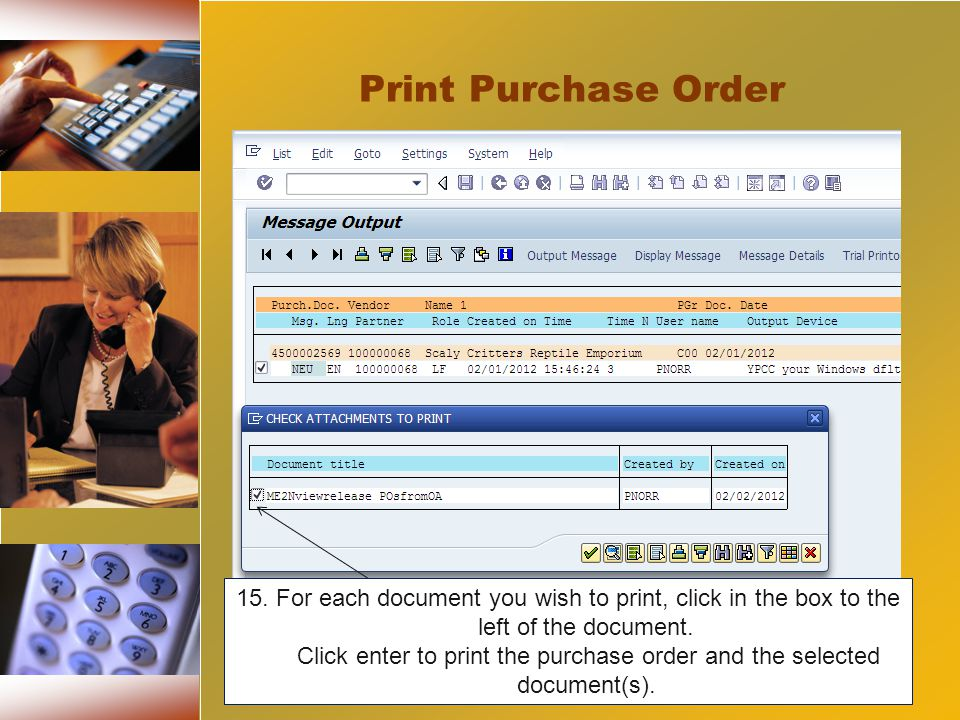 15. For each document you wish to print, click in the box to the left of the document.