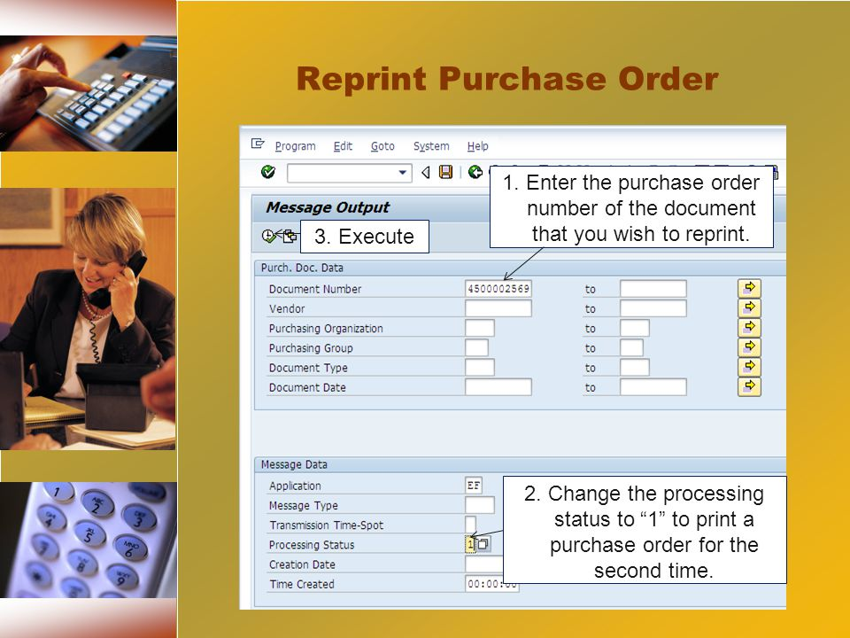 2. Change the processing status to 1 to print a purchase order for the second time.
