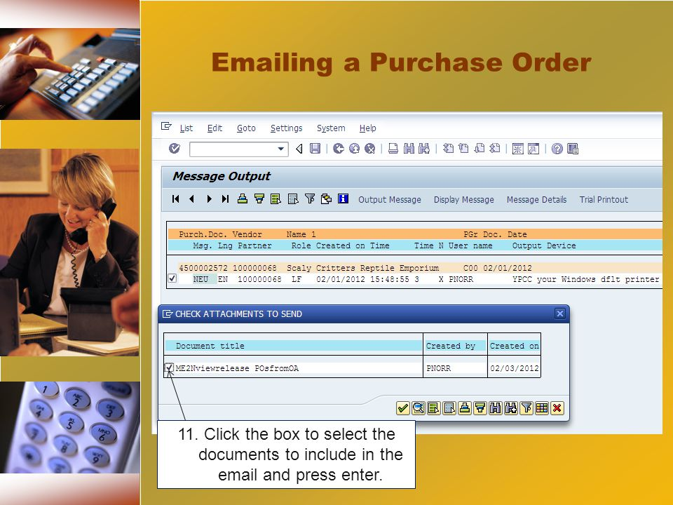 11. Click the box to select the documents to include in the email and press enter.