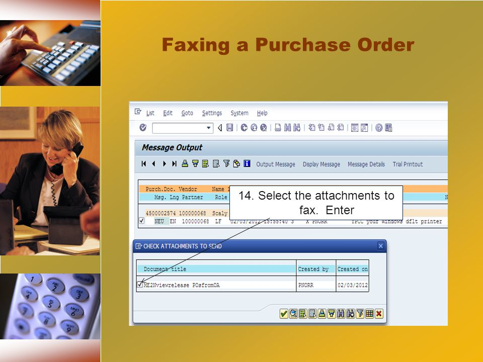 14. Select the attachments to fax. Enter Faxing a Purchase Order