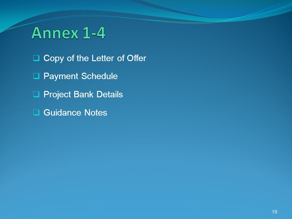Copy of the Letter of Offer Payment Schedule Project Bank Details Guidance Notes 18