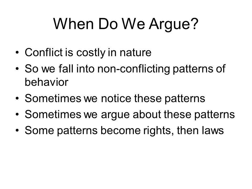 When Do We Argue.