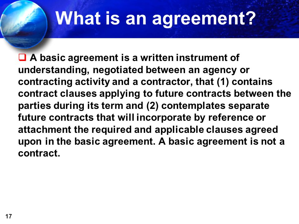 17 What is an agreement.