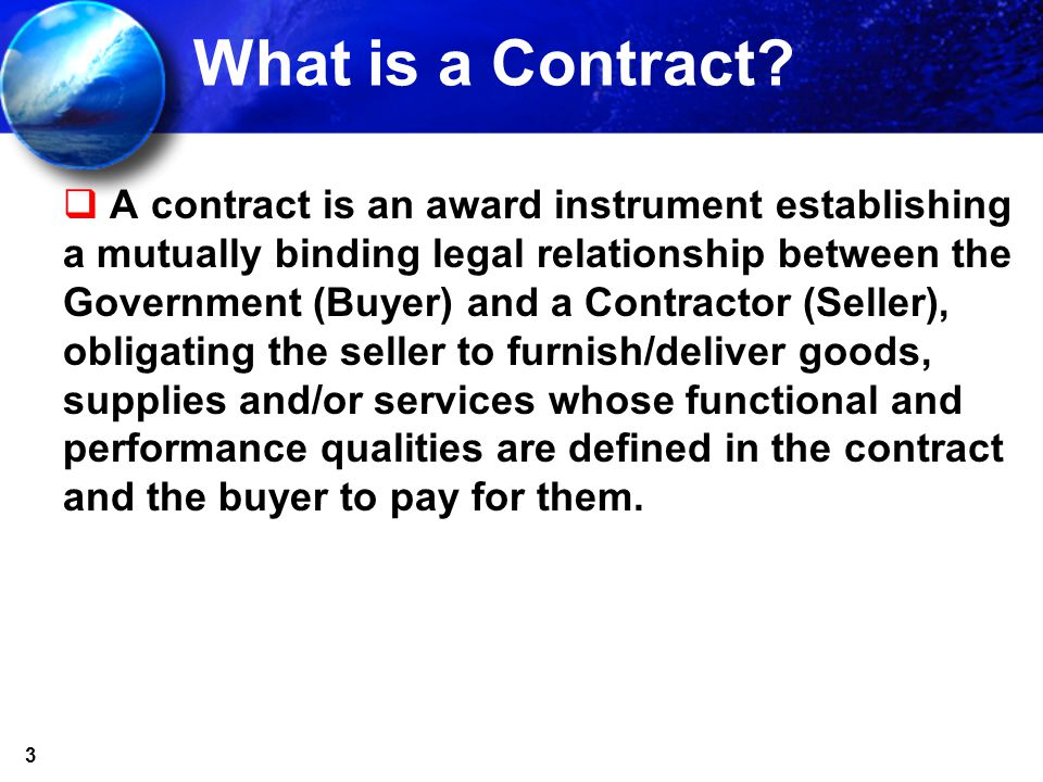 3 What is a Contract.